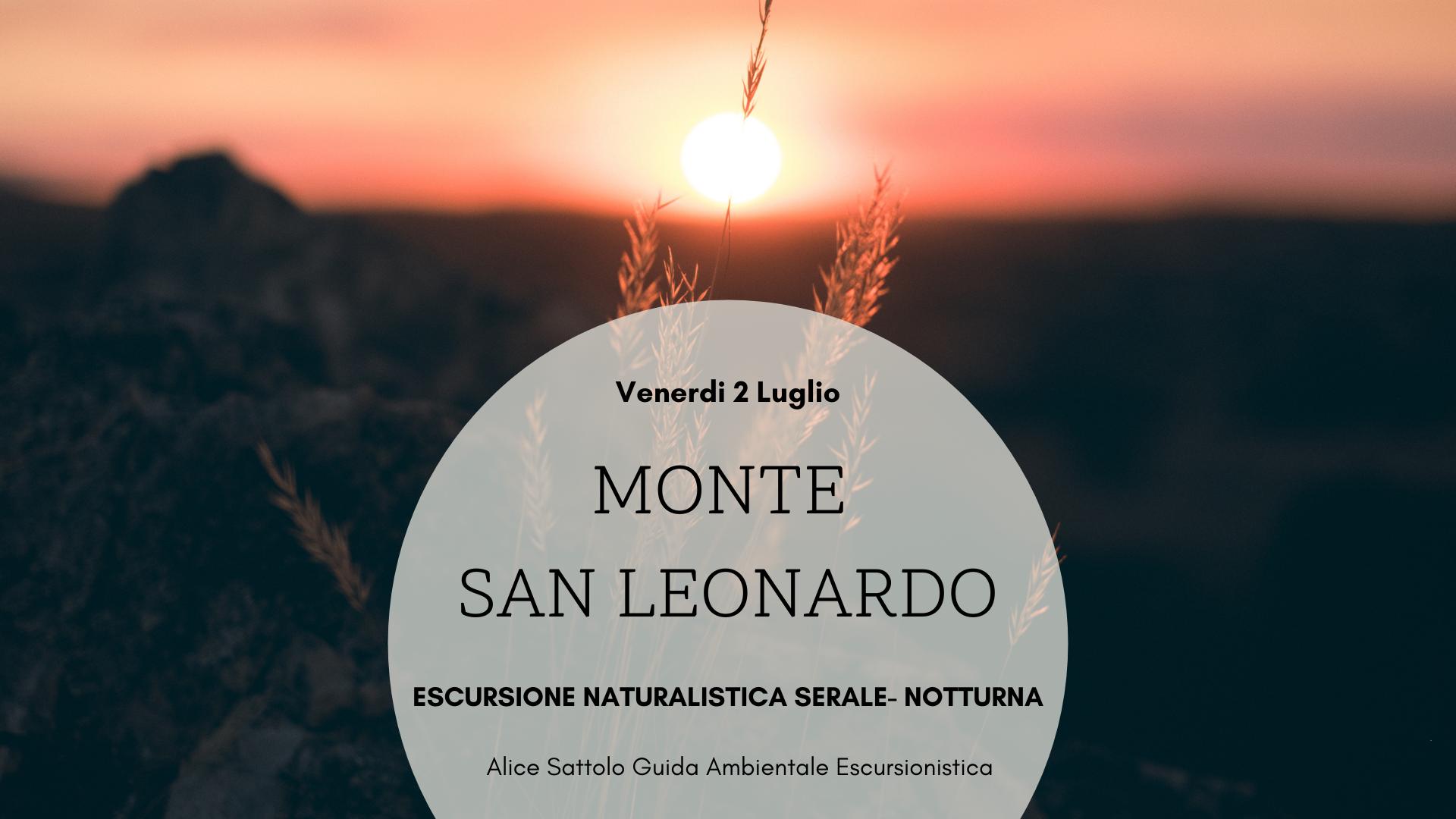 Il Monte San Leonardo – Escursione notturna